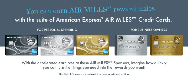 Earn AIR MILES(R)* reward miles faster than ever with the new suite of American Express(R) AIR MILES(R)* Credit Cards.