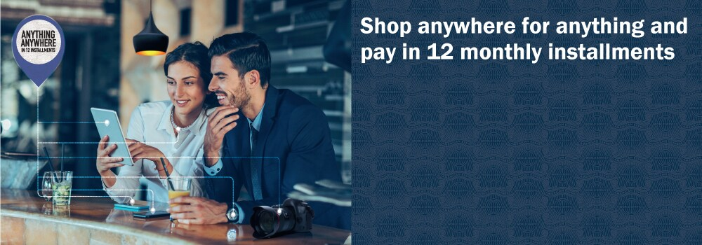 Shop Anywhere for Anything and Pay over the Next 12 months.