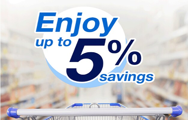 Enjoy up to 5% savings