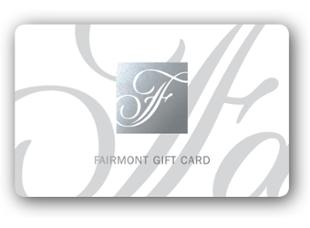 Fairmont Hotels & Resorts Gift Card